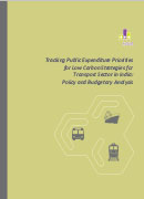 thumb__0001_Tracking Public Expenditure Priorities for Low Carbon Strategies for Transport Sector in India- Policy and B