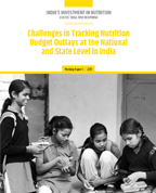 Challenges in Tracking Nutrition Budget Outlays at the National and State Level in India