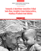 Towards a nutrition-sensitive Tribal Sub-Plan